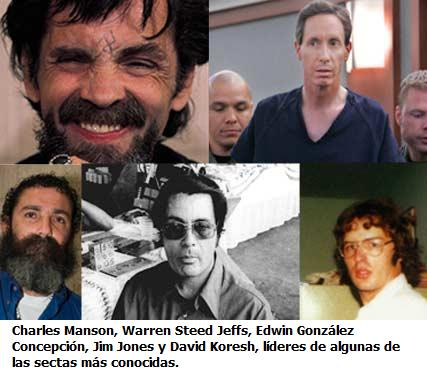 Charles Manson, Warren Steed Jeffs, Edwin González Concepción, Jim Jones y David Koresh